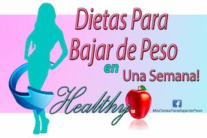 → Dietas Para Bajar de Peso en una Semana: Dietas GRATIS!